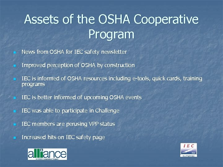 Assets of the OSHA Cooperative Program n News from OSHA for IEC safety newsletter