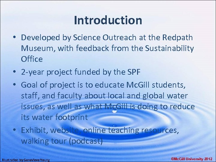 Introduction • Developed by Science Outreach at the Redpath Museum, with feedback from the