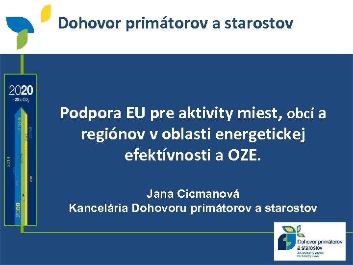 Dohovor primátorov a starostov Podpora EU pre aktivity miest, obcí a regiónov v oblasti