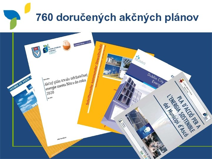 760 doručených akčných plánov