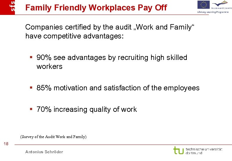 """Family Friendly Workplaces Pay Off Companies certified by the audit """"Work and Family"""" have"""