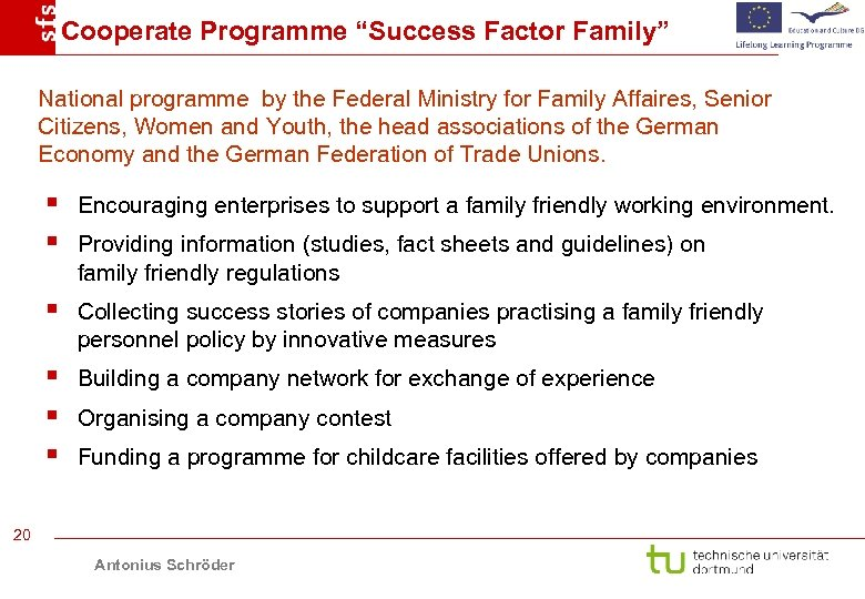 """Cooperate Programme """"Success Factor Family"""" National programme by the Federal Ministry for Family Affaires,"""