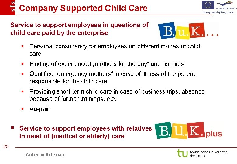 Company Supported Child Care Service to support employees in questions of child care paid