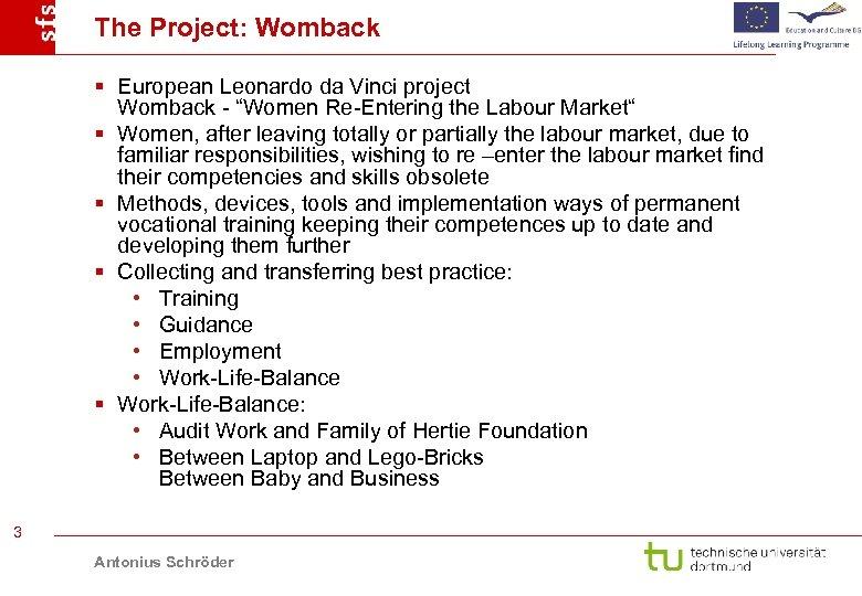 "The Project: Womback § European Leonardo da Vinci project Womback - ""Women Re-Entering the"