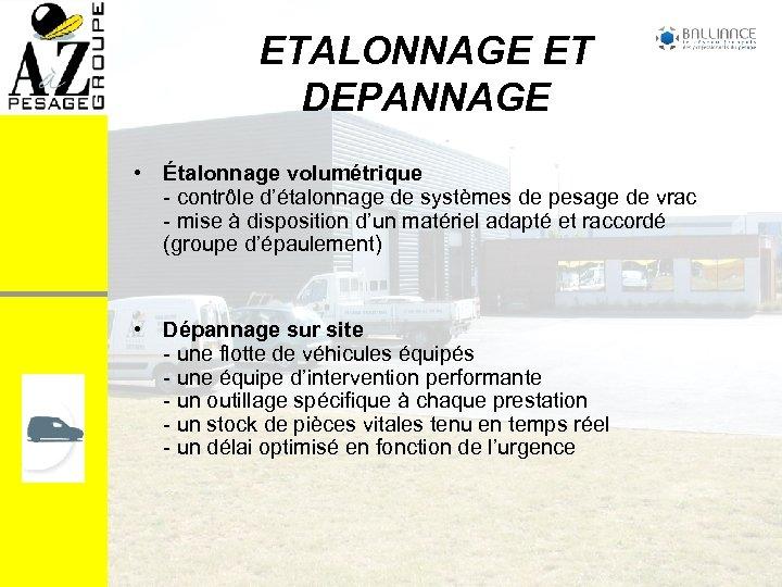 ETALONNAGE ET DEPANNAGE • Étalonnage volumétrique - contrôle d'étalonnage de systèmes de pesage de
