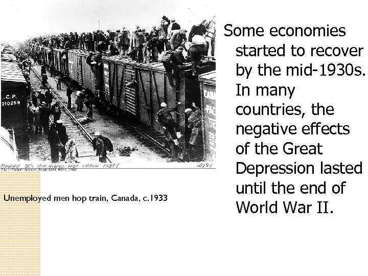 effects of the great depression on canada The great depression this second severe contraction reversed many of the gains in production and employment and prolonged the effects of the great depression.