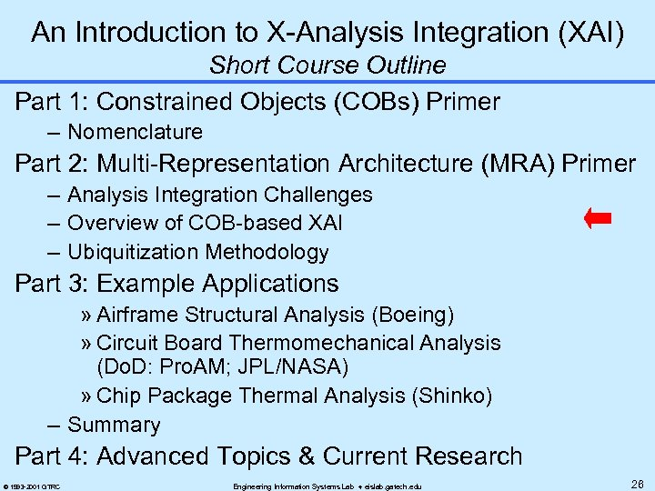 An Introduction to X-Analysis Integration (XAI) Short Course Outline Part 1: Constrained Objects (COBs)