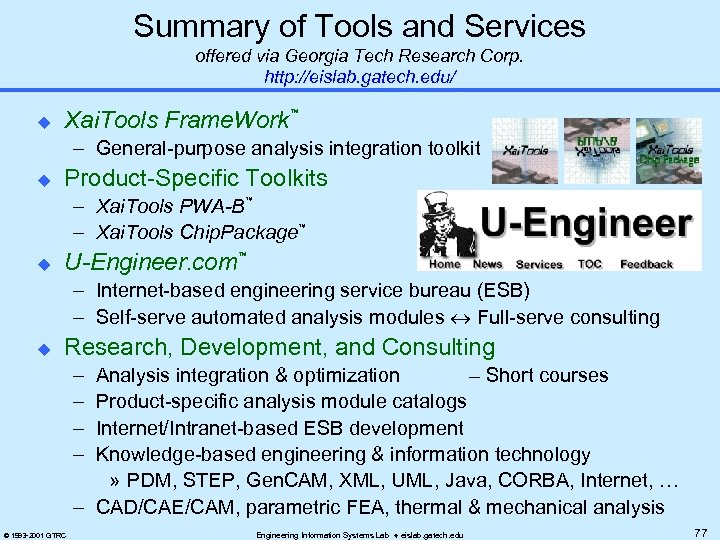 Summary of Tools and Services offered via Georgia Tech Research Corp. http: //eislab. gatech.
