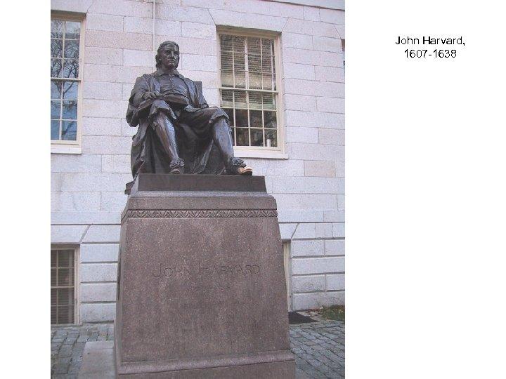 John Harvard, 1607 -1638