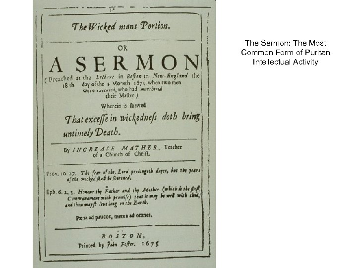 The Sermon: The Most Common Form of Puritan Intellectual Activity