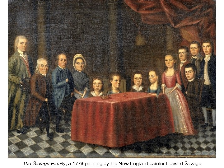 The Savage Family, a 1779 painting by the New England painter Edward Savage