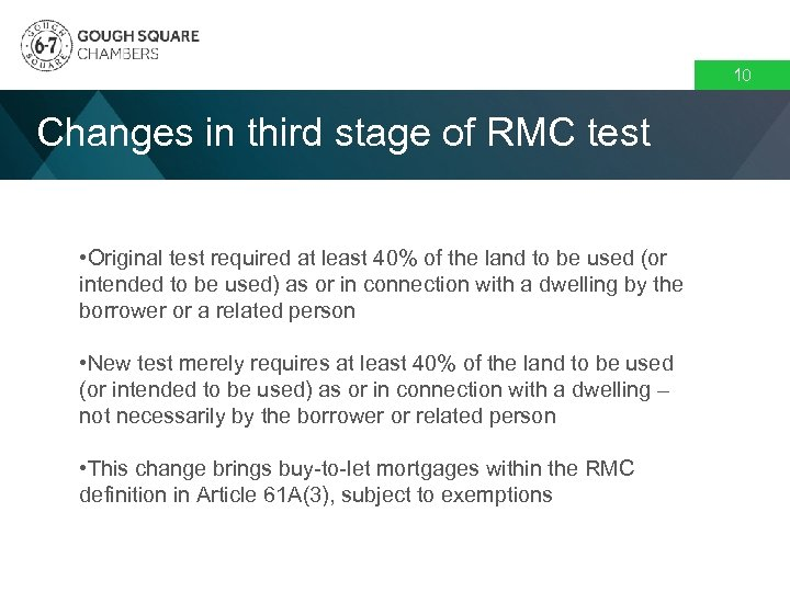 10 Changes in third stage of RMC test • Original test required at least