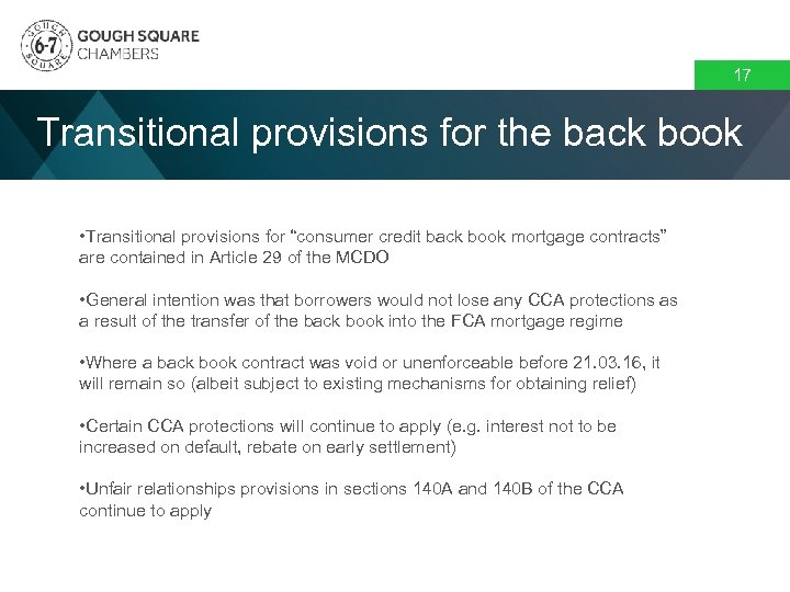 """17 Transitional provisions for the back book • Transitional provisions for """"consumer credit back"""
