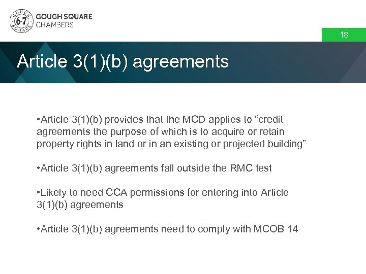 """18 Article 3(1)(b) agreements • Article 3(1)(b) provides that the MCD applies to """"credit"""