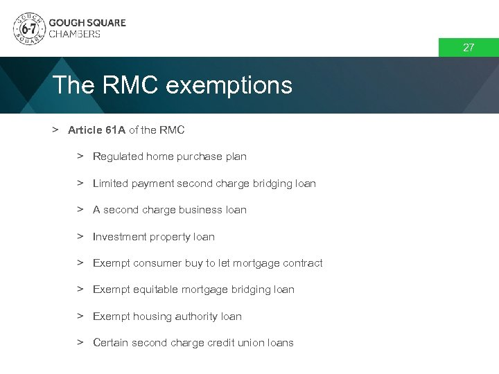27 The RMC exemptions > Article 61 A of the RMC > Regulated home