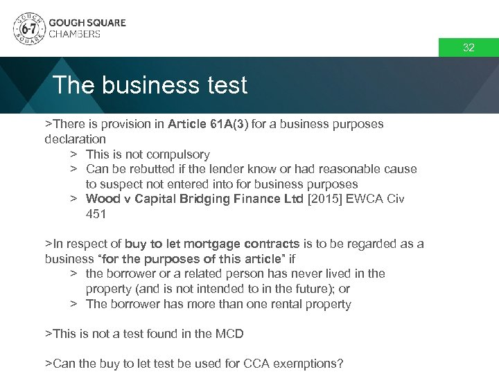32 The business test >There is provision in Article 61 A(3) for a business