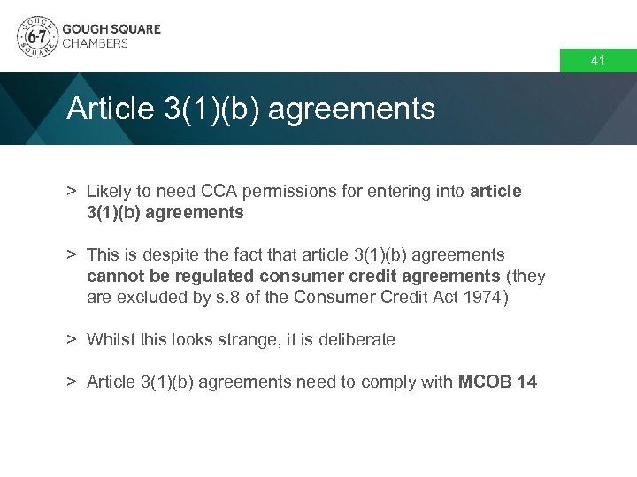 41 Article 3(1)(b) agreements > Likely to need CCA permissions for entering into article