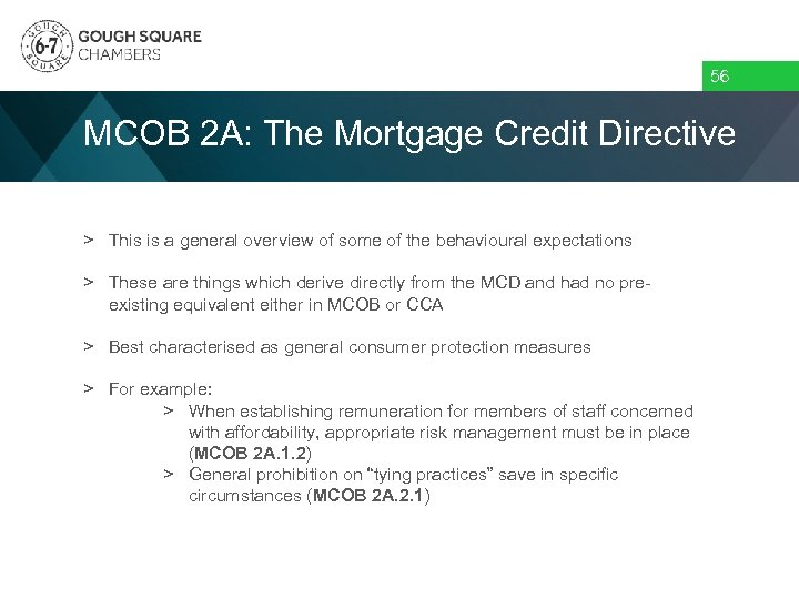 56 MCOB 2 A: The Mortgage Credit Directive > This is a general overview