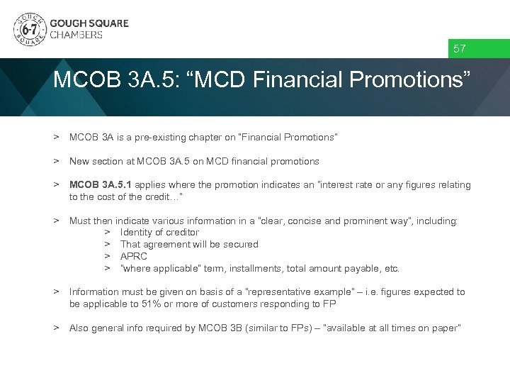 """57 MCOB 3 A. 5: """"MCD Financial Promotions"""" > MCOB 3 A is a"""