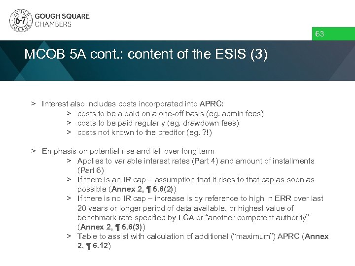 63 MCOB 5 A cont. : content of the ESIS (3) > Interest also