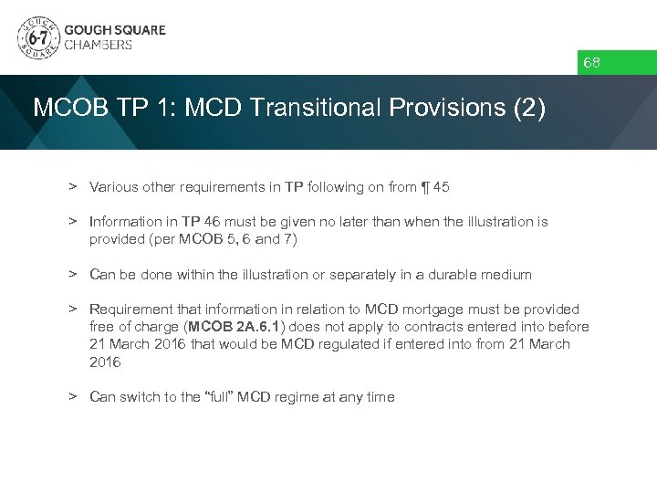 68 MCOB TP 1: MCD Transitional Provisions (2) > Various other requirements in TP
