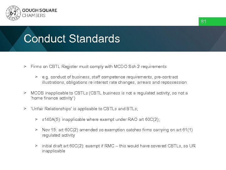 81 Conduct Standards > Firms on CBTL Register must comply with MCDO Sch 2