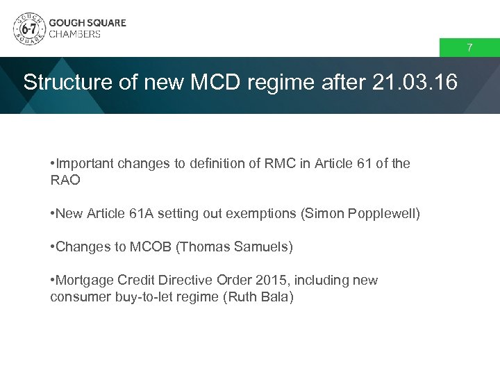 7 Structure of new MCD regime after 21. 03. 16 • Important changes to