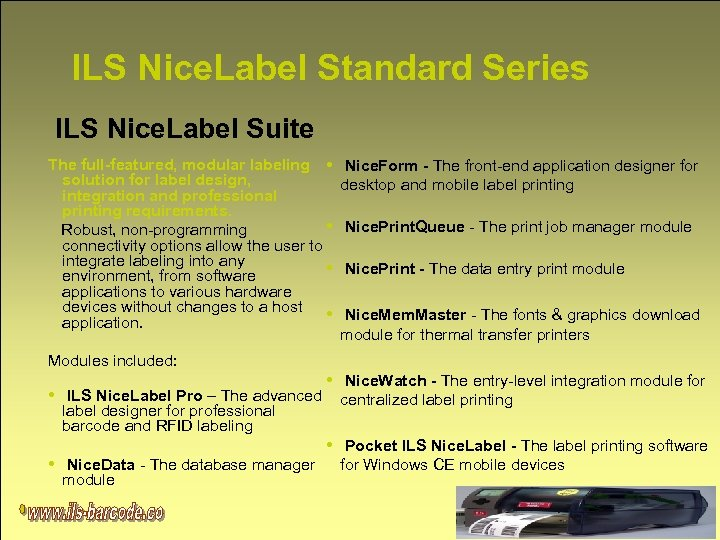 ILS Nice. Label Standard Series ILS Nice. Label Suite The full-featured, modular labeling •