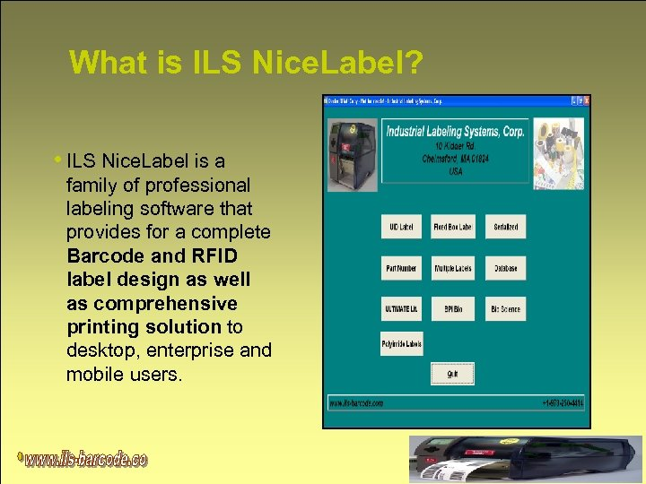 What is ILS Nice. Label? • ILS Nice. Label is a family of professional