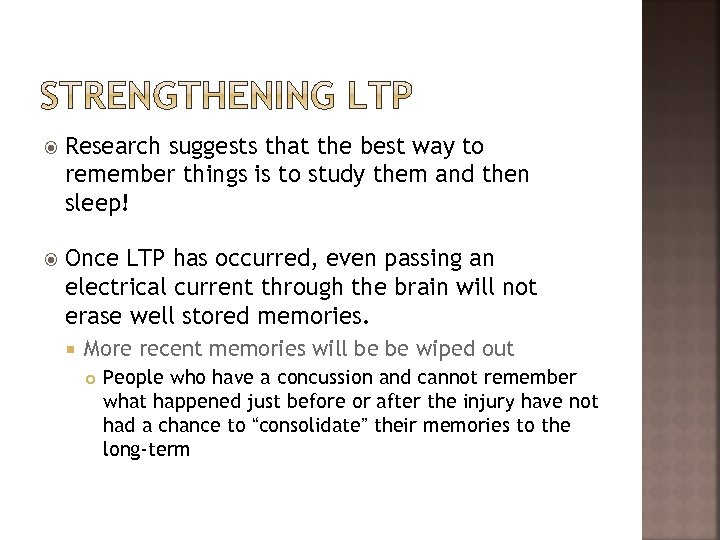Research suggests that the best way to remember things is to study them