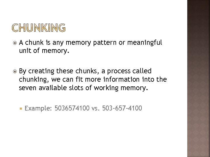 A chunk is any memory pattern or meaningful unit of memory. By creating