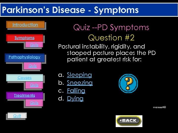 Parkinson's Disease - Symptoms Introduction Quiz --PD Symptoms Question #2 Symptoms Quiz Pathophysiology Postural