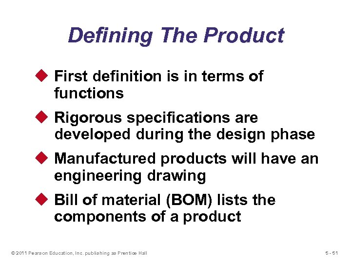 Defining The Product u First definition is in terms of functions u Rigorous specifications