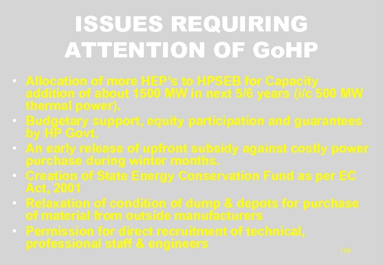 ISSUES REQUIRING ATTENTION OF Go. HP • Allocation of more HEP's to HPSEB for