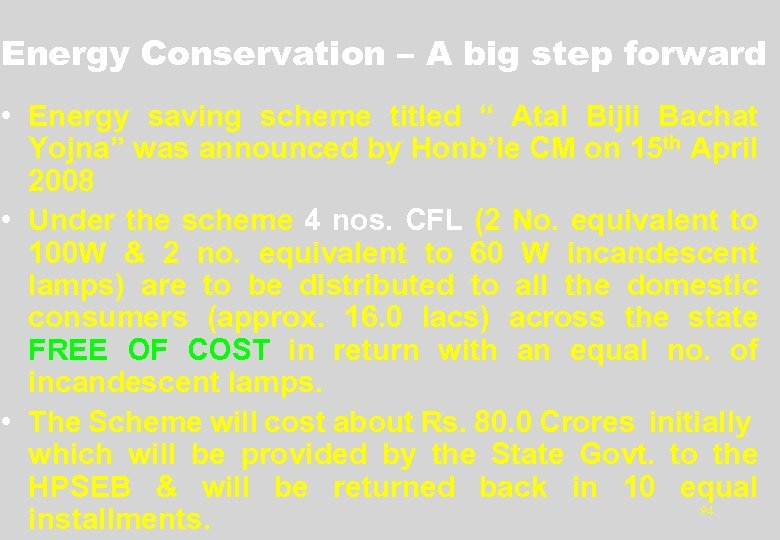 "Energy Conservation – A big step forward • Energy saving scheme titled "" Atal"
