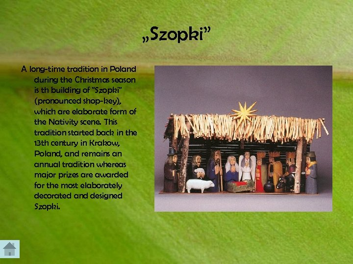 """""""Szopki"""" A long-time tradition in Poland during the Christmas season is th building of"""