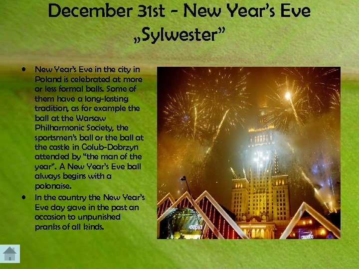 """December 31 st - New Year's Eve """"Sylwester"""" • • New Year's Eve in"""