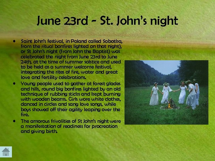 June 23 rd - St. John's night • • • Saint John's festival, in