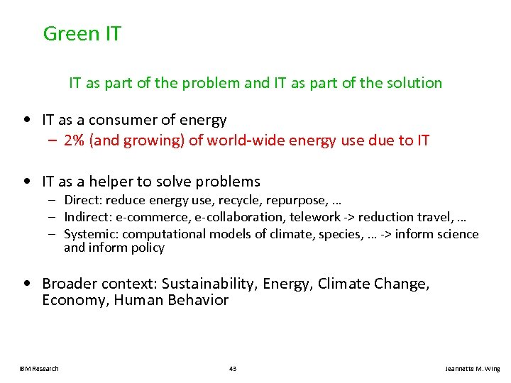 Green IT IT as part of the problem and IT as part of the