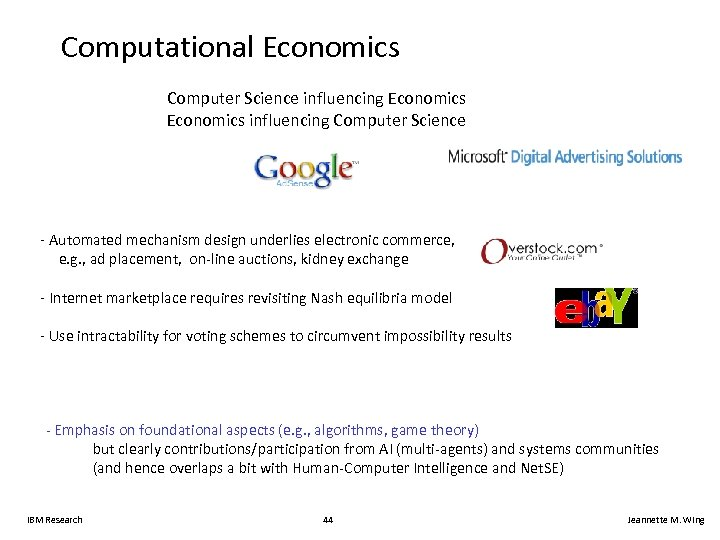 Computational Economics Computer Science influencing Economics influencing Computer Science - Automated mechanism design underlies