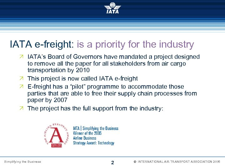 IATA e-freight: is a priority for the industry Ö IATA's Board of Governors have
