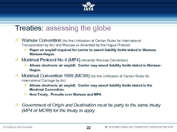 Treaties: assessing the globe Ö Warsaw Convention (for the Unification of Certain Rules for