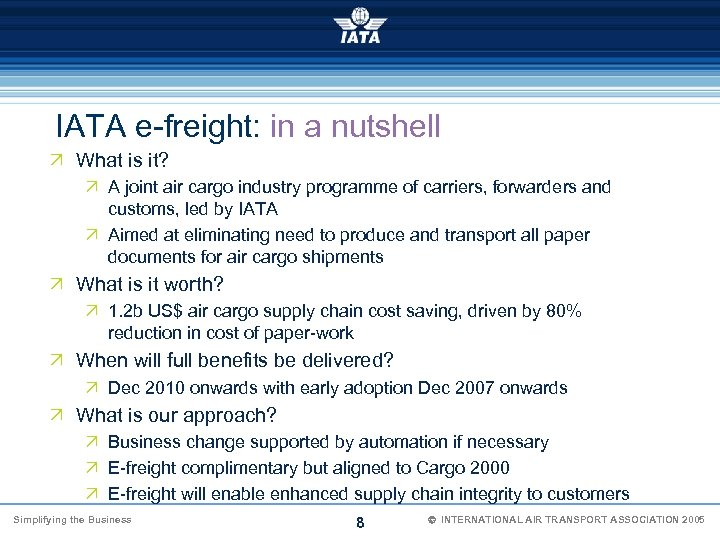 IATA e-freight: in a nutshell Ö What is it? Ö A joint air cargo