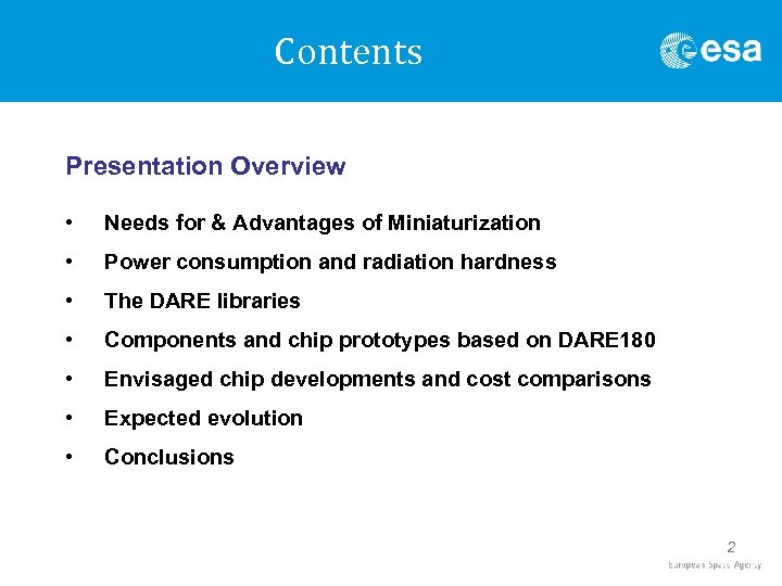 Contents Presentation Overview • Needs for & Advantages of Miniaturization • Power consumption and