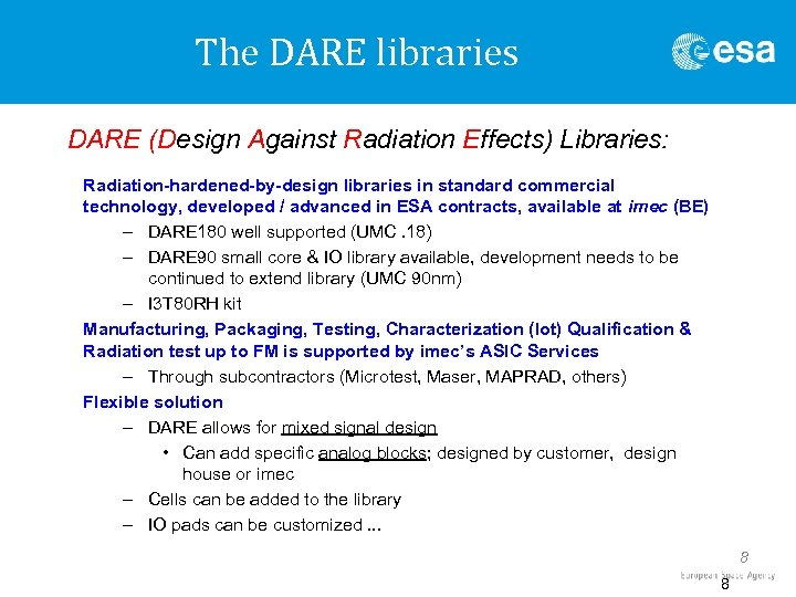 The DARE libraries DARE (Design Against Radiation Effects) Libraries: Radiation-hardened-by-design libraries in standard commercial