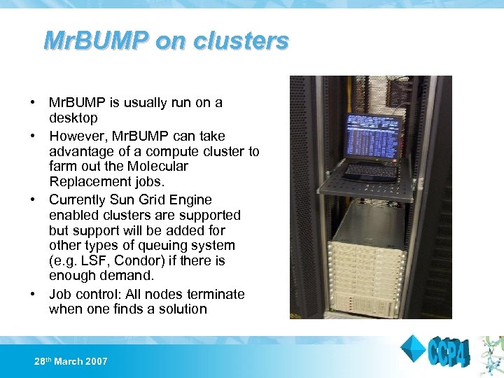 Mr. BUMP on clusters • Mr. BUMP is usually run on a desktop •