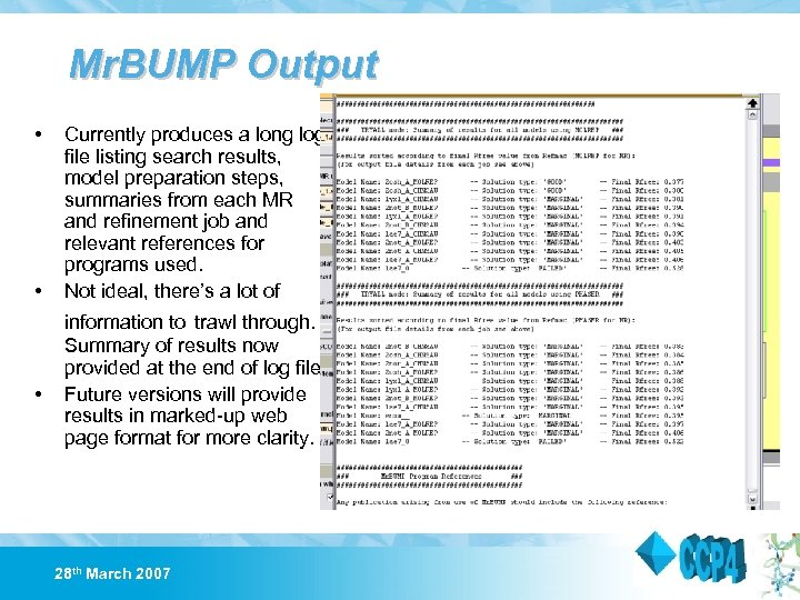 Mr. BUMP Output • • • Currently produces a long log file listing search