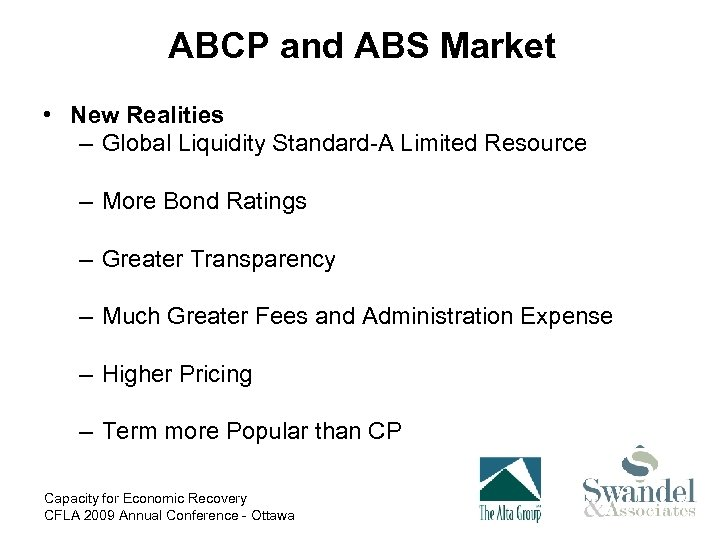 ABCP and ABS Market • New Realities – Global Liquidity Standard-A Limited Resource –
