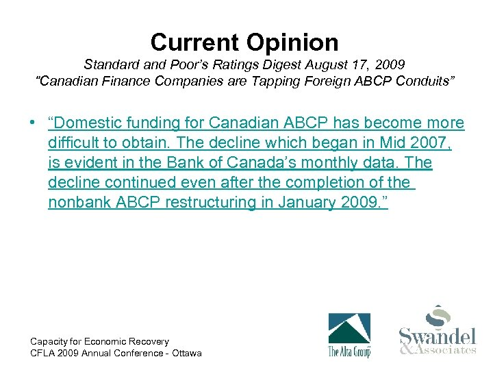 """Current Opinion Standard and Poor's Ratings Digest August 17, 2009 """"Canadian Finance Companies are"""