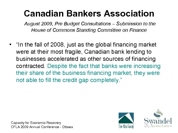 Canadian Bankers Association August 2009, Pre Budget Consultations – Submission to the House of